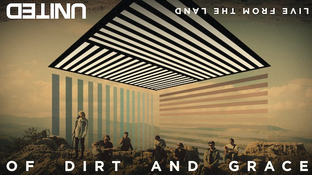 Hillsong UNITED: Of Dirt and Grace