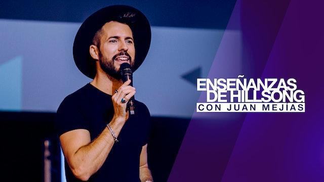 Enseñanzas De Hillsong con Juan Mejias
