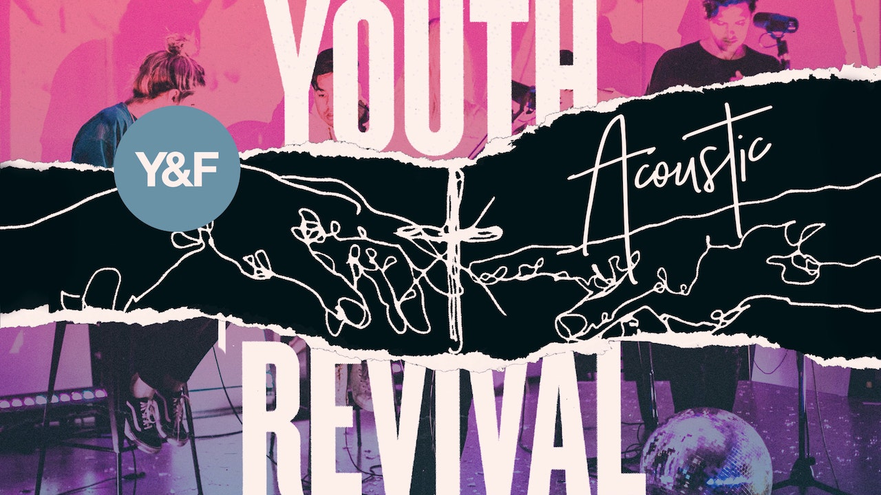 Hillsong Young & Free: Youth Revival Acoustic