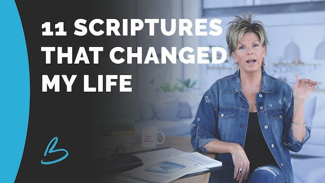 11 Scriptures That Changed My Life