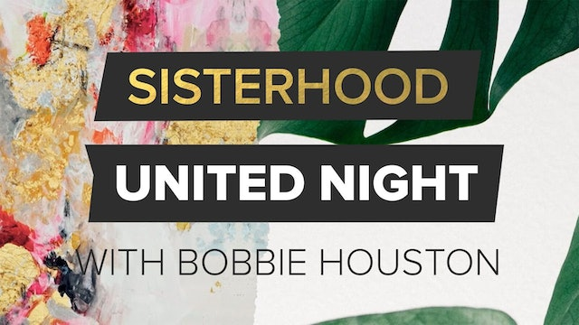 Sisterhood United Night with Bobbie Houston