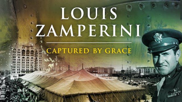 Louis Zamperini Captured By Grace