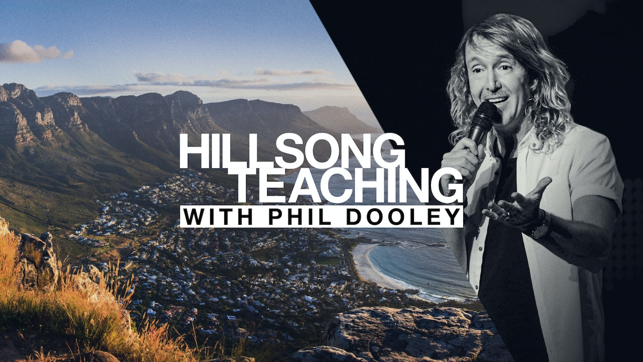 Hillsong Teaching with Phil Dooley