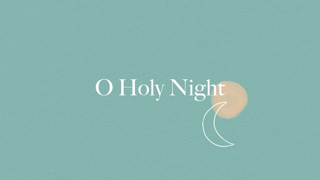 O Holy Night (Lyric Video)