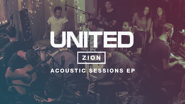 Hillsong United: Zion Acoustic Sessions