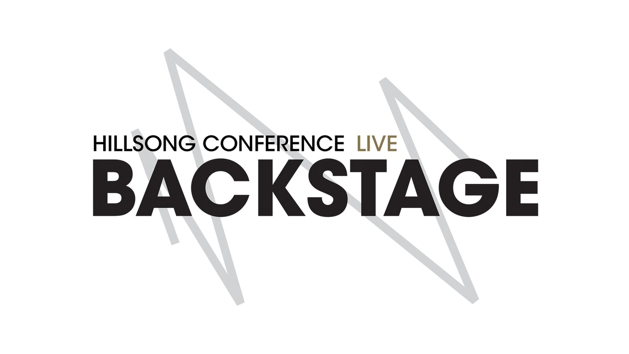 Catch Up: Hillsong Conference Live Backstage