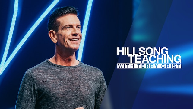 Hillsong Teaching with Terry Crist - New Season
