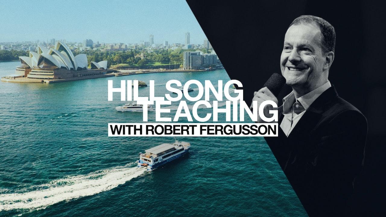 Hillsong Teaching with Robert Fergusson