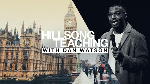 Hillsong Teaching with Dan Watson