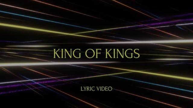 King of Kings (Lyric Video)