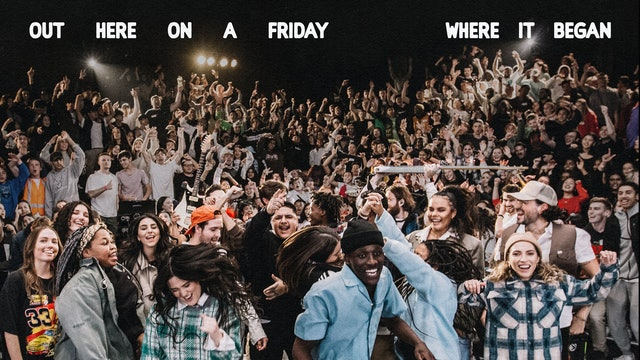 Hillsong Young & Free: Out Here On A Friday Where It Began