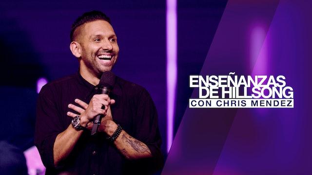 Enseñanzas De Hillsong con Chris Mendez