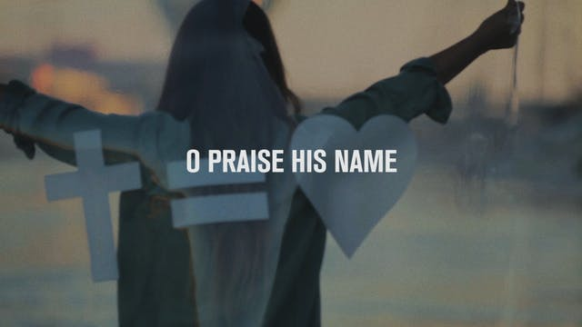 O Praise the Name (Anastasis) - Music...