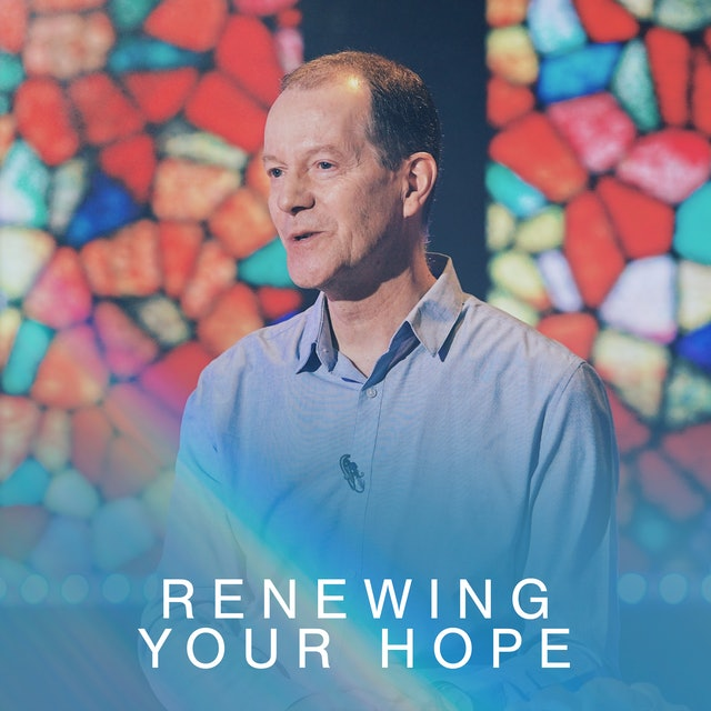 Renewing Your Hope