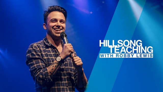 Hillsong Teaching with Robby Lewis