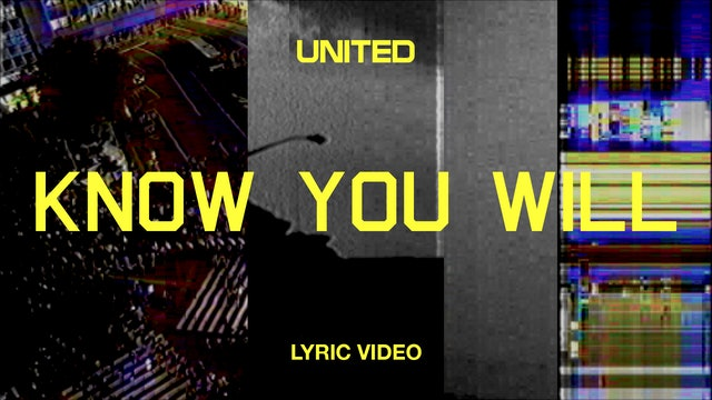 Know You Will (Lyric Video)
