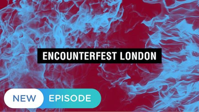 Encounterfest London