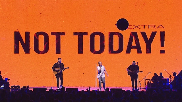 Not Today (Live at Hillsong Conference)