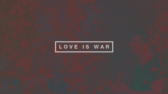 Love is War (Lyric Video)