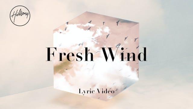Fresh Wind (Lyric Video)