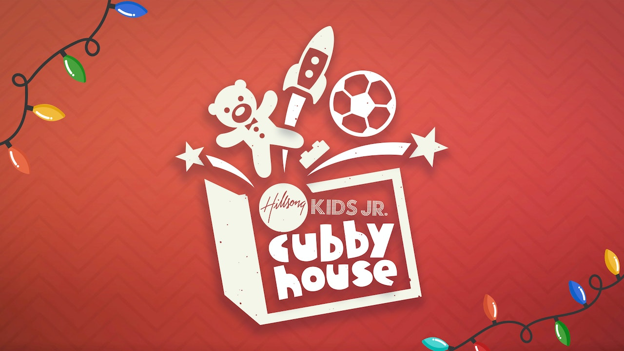 Hillsong Kids Junior: Cubbyhouse - Christmas