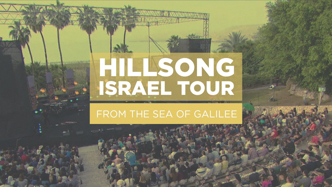 Hillsong Israel Tour: Sea of Galilee