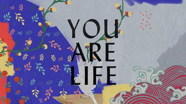 You Are Life (Lyric Video)