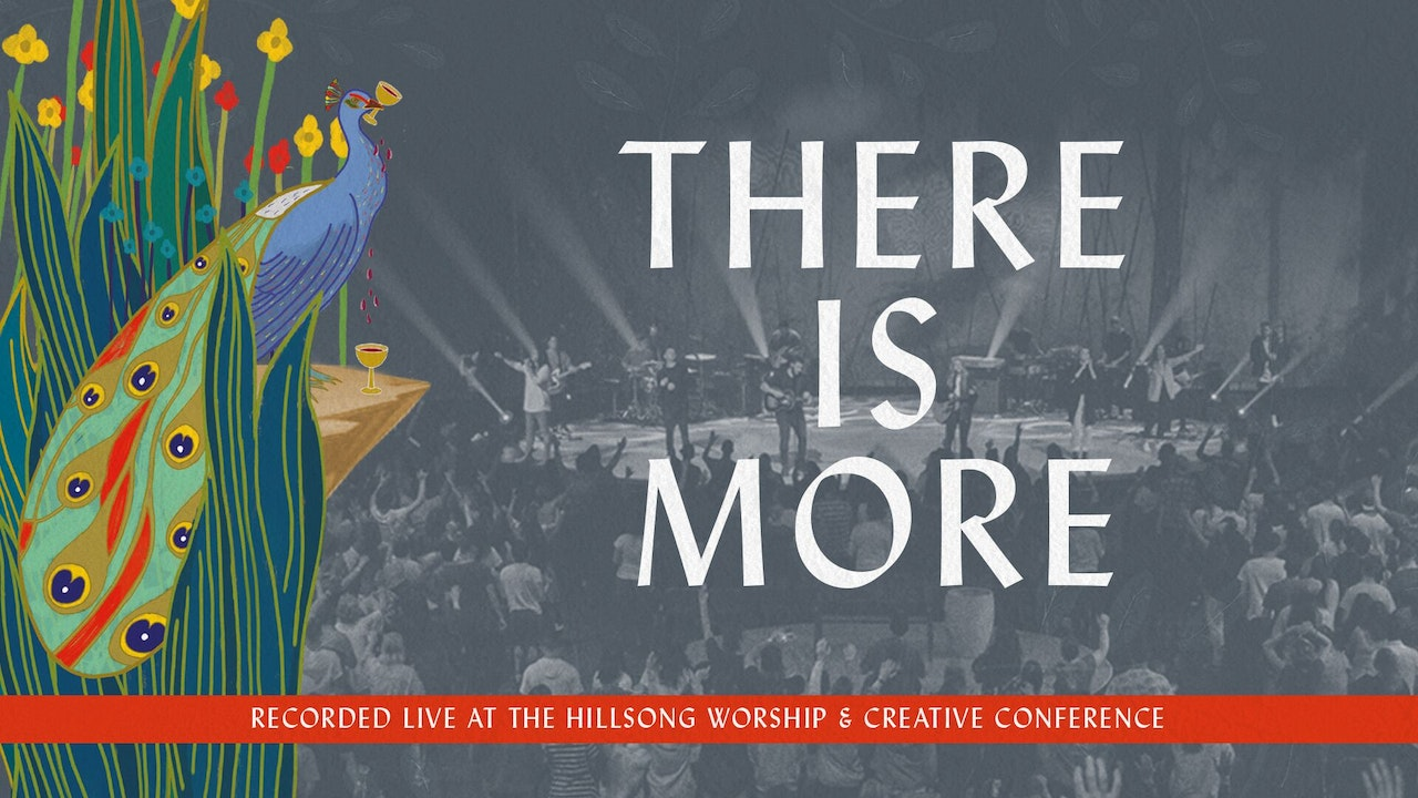 Hillsong Worship: There is More