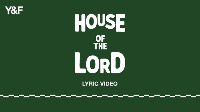 House of the Lord (Lyric Video)
