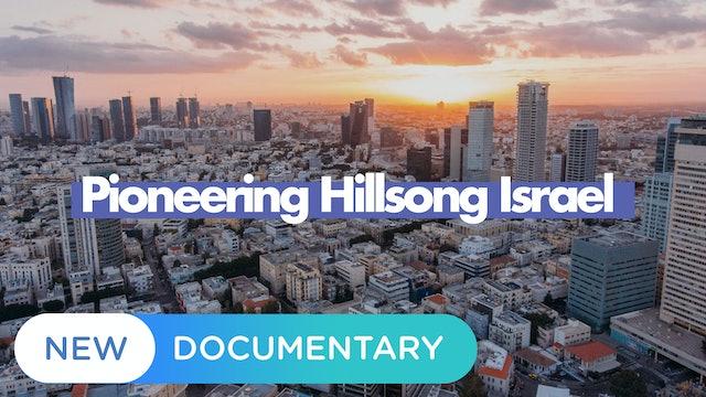 Pioneering Hillsong Israel