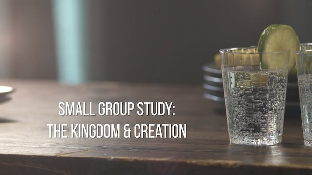 Small Group Study Week 2 - The Kingdo...
