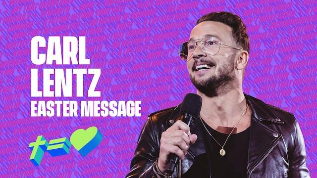 Carl Lentz - Easter Message