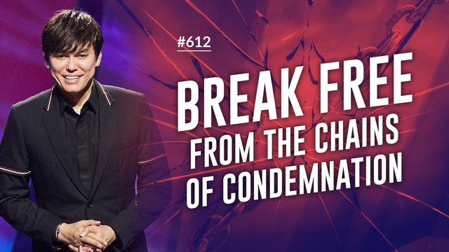 Break Free From The Chains Of Condemnation