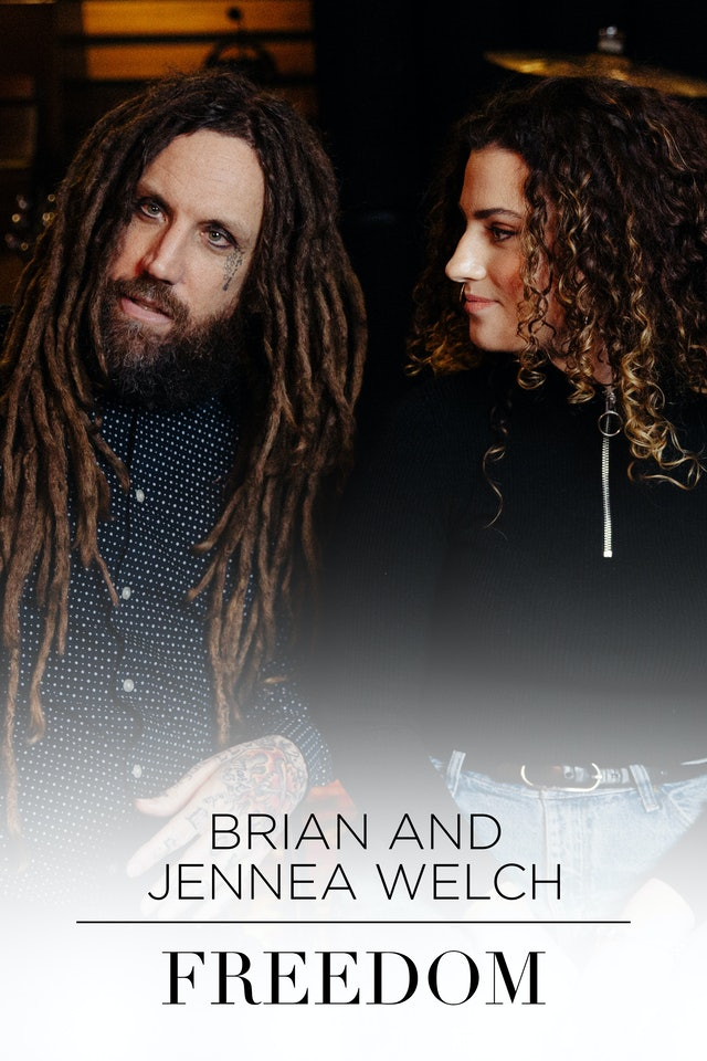 Brian and Jennea Welch - Freedom