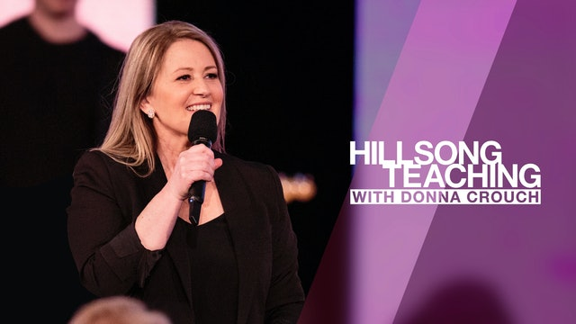 Hillsong Teaching with Donna Crouch