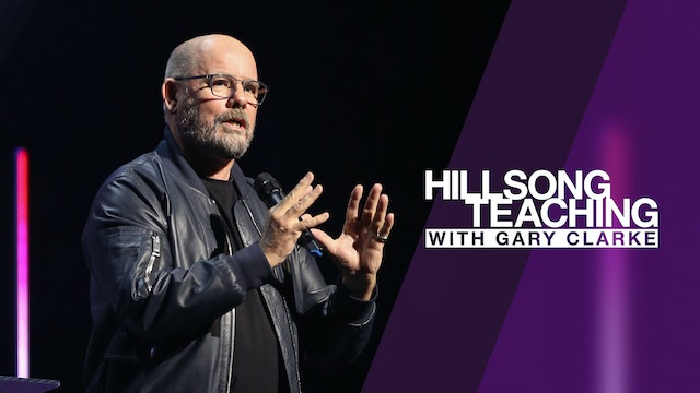 Hillsong Teaching with Gary Clarke