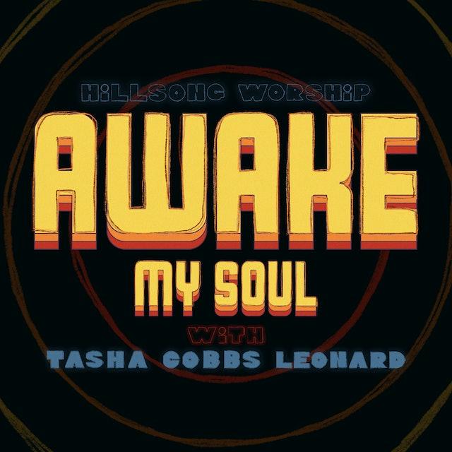 Awake My Soul (with Tasha Cobbs Leonard) [Lyric Video]