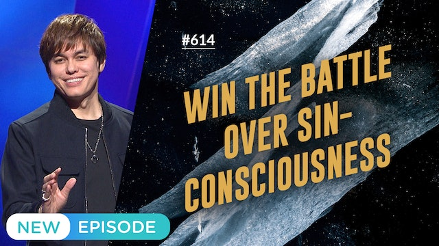 Win The Battle Over Sin-Consciousness