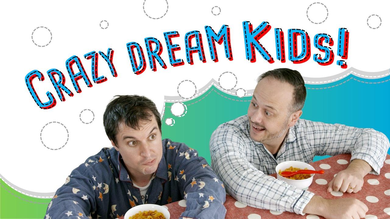 Crazy Dream Kids