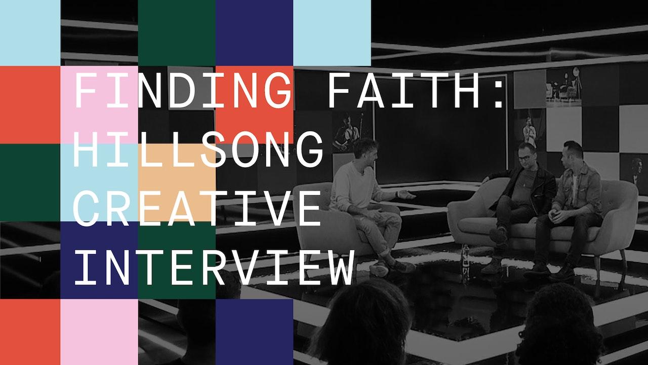 Finding Faith: Hillsong Creative Interview
