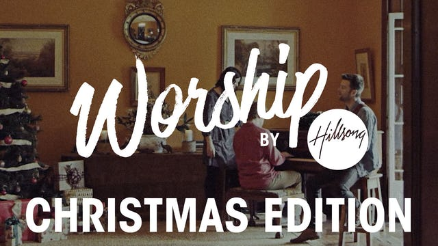Worship By Hillsong Christmas Edition
