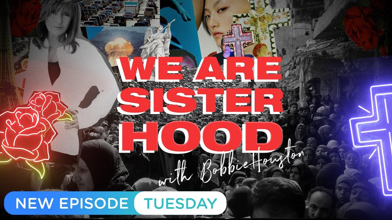 We Are Sisterhood