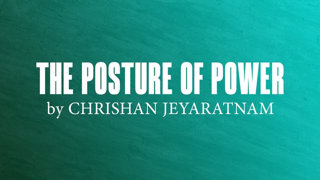 The Posture Of Power by Chrishan Jeyaratnam