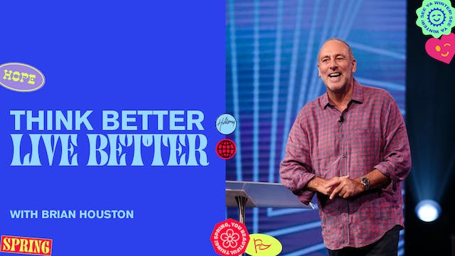 Think Better, Live Better Pt.1 by Brian Houston