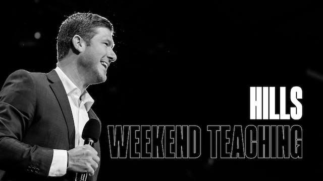 Weekend Teachings | HILLS