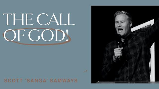 The Call Of God by Scott 'Sanga' Samways