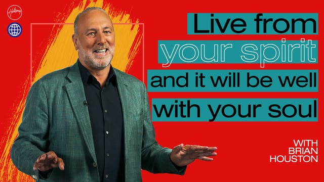 Live From Your Spirit by Brian Houston