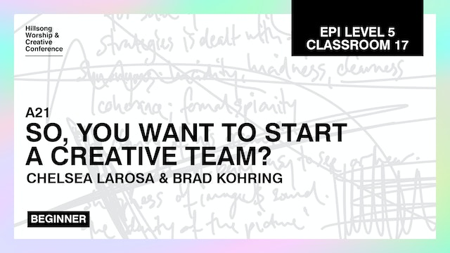 So, You Want To Start A Creative Team with Chelsea LaRosa and Brad Kohring