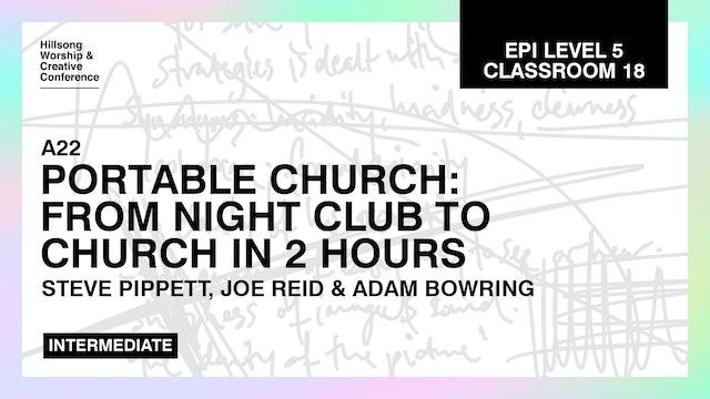 Portable Church: Nightclub To Church In 2 Hours with Hillsong Creative Tech Team