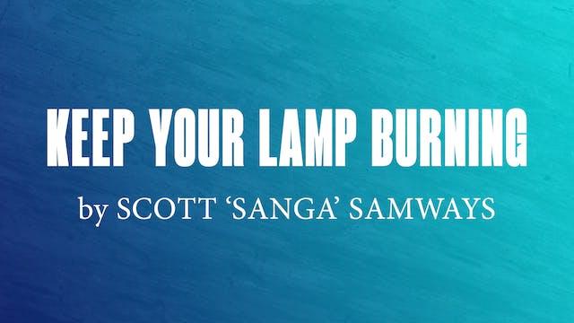 Keep Your Lamp Burning by Scott 'Sanga' Samways